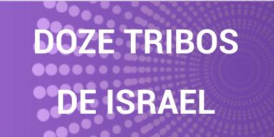Doze Tribos de Israel