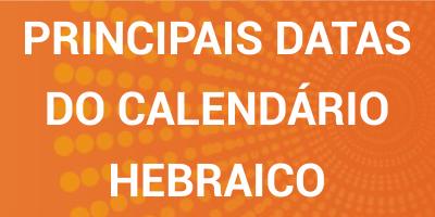 Principais datas do calendário hebraico
